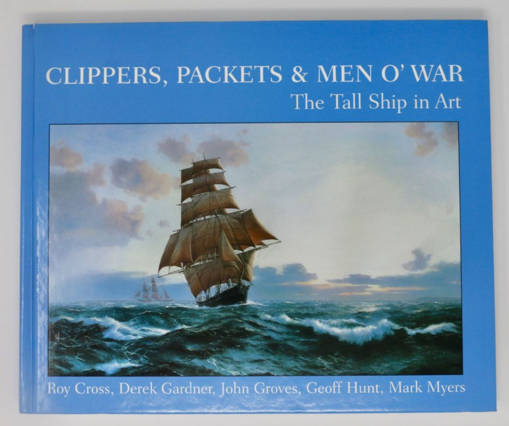 Clippers, Packets & Men O' War - The tall ships in art
